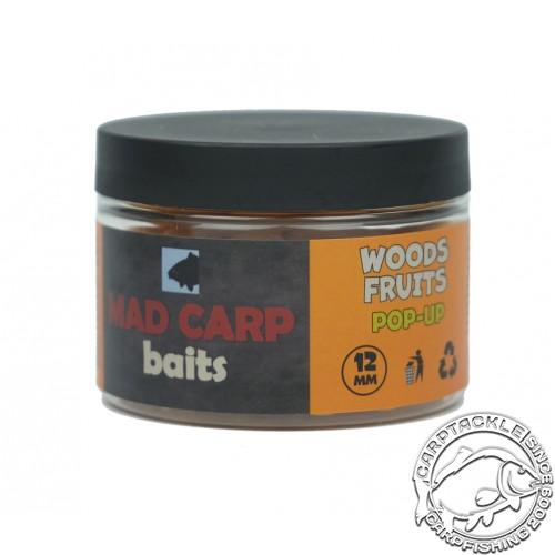 Бойлы плавающие Mad Carp Baits Pop-Up Woods Fruits 12mm